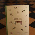Oma & Bella: Ein Kochbuch voller Wärme und Zwiebelduft