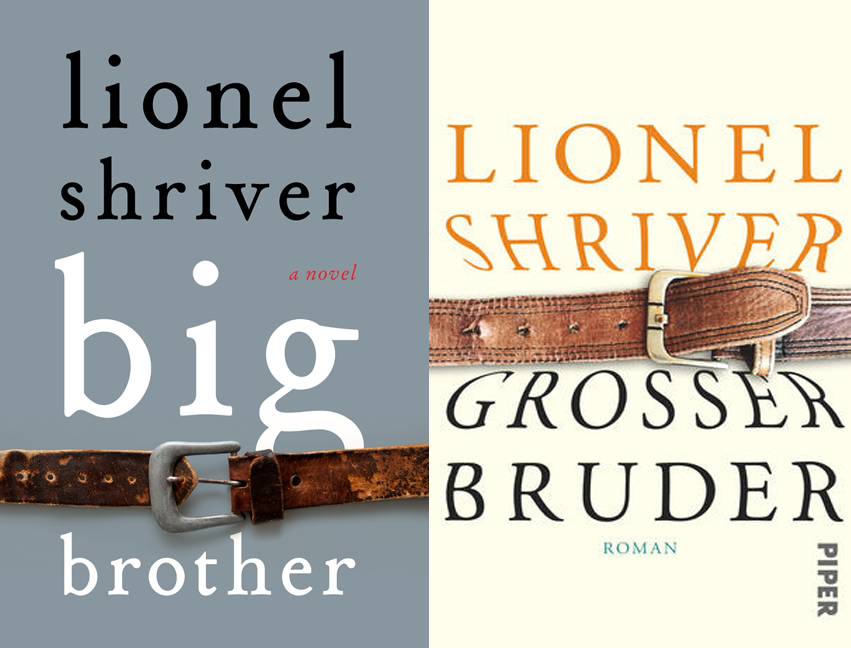 Buchcover Lionel Shriver: Großer Bruder, Big Brother