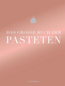 Cover TEUBNER Das große Buch der Pasteten