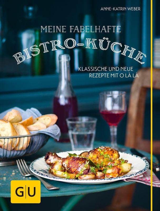 """Cover """"Meine fabelhafte Bistro-Küche"""""""