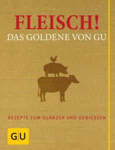 Fleisch! Das Goldene