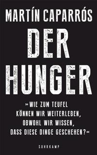 Cover Caparrós, Der Hunger